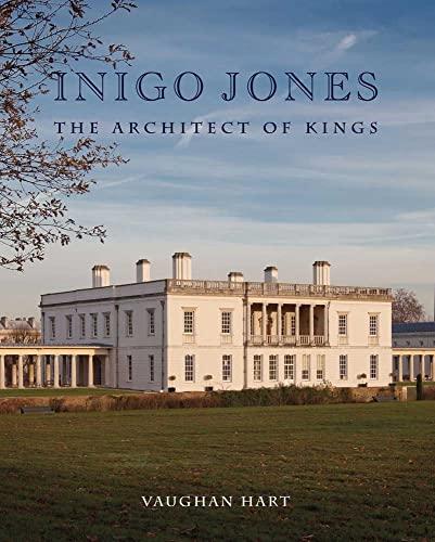 9780300141498: Inigo Jones: The Architect of Kings (Studies in British Art)