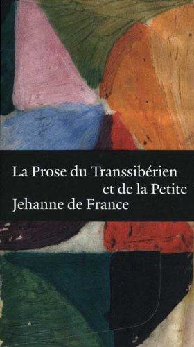 La Prose du Transsiberien et de la: Blaise Cendrars