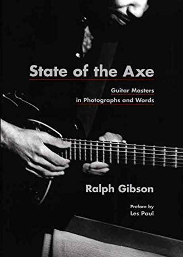 9780300142112: State of the Axe: Guitar Masters in Photographs and Words (Museum of Fine Arts, Houston)
