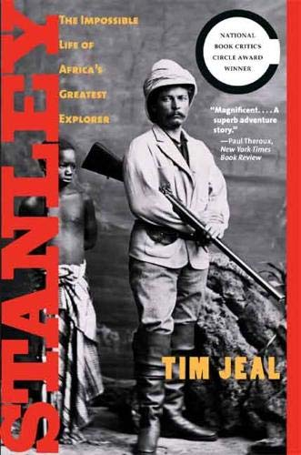 9780300142235: Stanley: The Impossible Life of Africa's Greatest Explorer