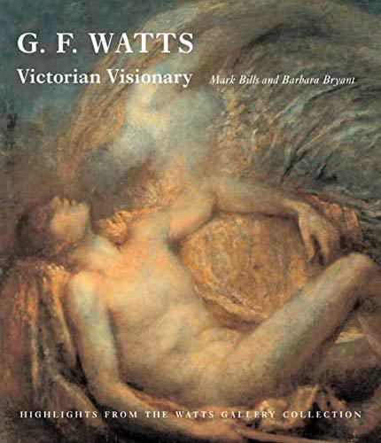9780300142570: G. F. Watts