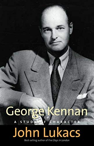 9780300143065: George Kennan: A Study of Character
