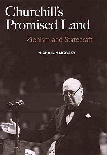 9780300143249: Churchill's Promised Land: Zionism and Statecraft (A New Republic Book)