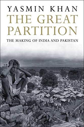9780300143331: The Great Partition: The Making of India and Pakistan