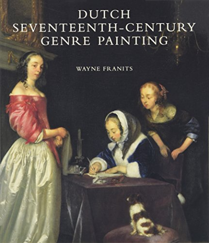 9780300143362: Dutch Seventeenth-Century Genre Painting: Its Stylistic and Thematic Evolution