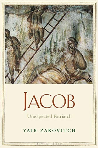 9780300144260: Jacob: Unexpected Patriarch