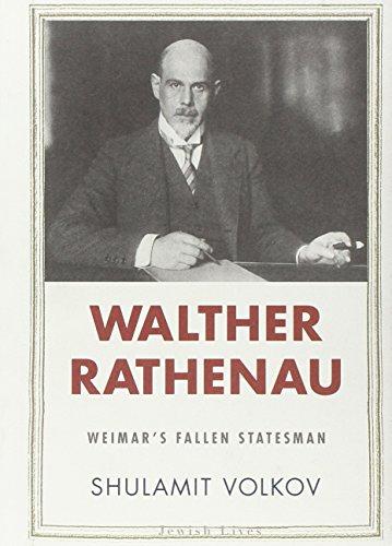 9780300144314: Walther Rathenau: Weimar's Fallen Statesman (Jewish Lives)