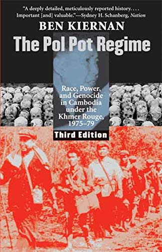 9780300144345: The Pol Pot Regime: Race, Power, and Genocide in Cambodia under the Khmer Rouge, 1975-79