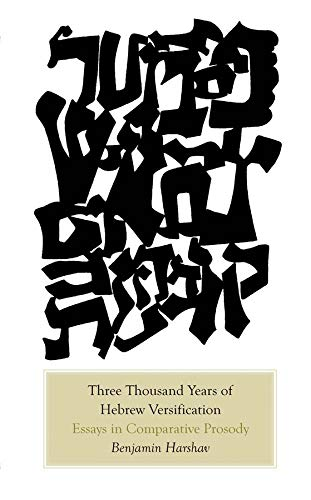 9780300144871: Three Thousand Years of Hebrew Versification: Essays in Comparative Prosody