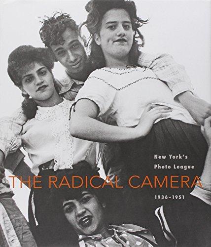 9780300146875: The Radical Camera: New York's Photo League, 1936-1951 (Jewish Museum)