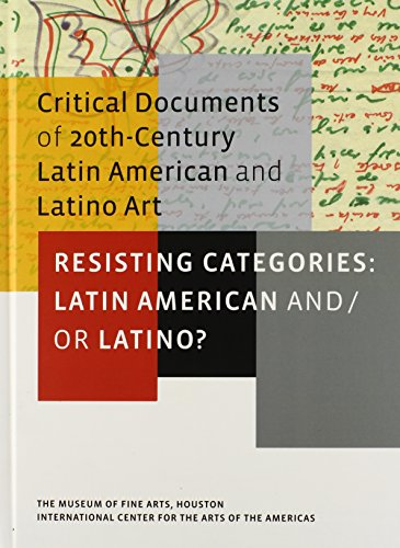Resisting Categories: Latin American and/or Latino?: Volume 1 (Critical Documents): Ramírez, ...