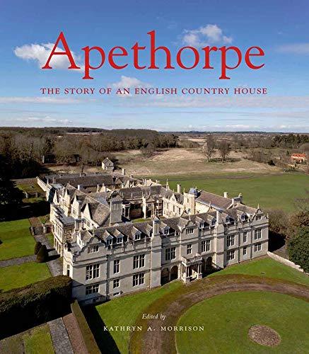 9780300148701: Apethorpe (The Paul Mellon Centre for Studies in British Art)