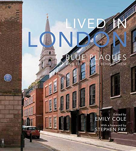 9780300148718: Lived in London: The Stories Behind the Blue Plaques