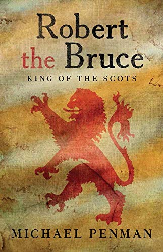 9780300148725: Robert the Bruce - King of the Scots