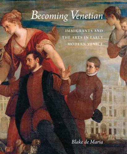 9780300148817: Becoming Venetian: Immigrants and the Arts in Early Modern Venice