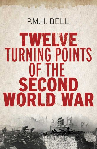 9780300148855: Twelve Turning Points of the Second World War