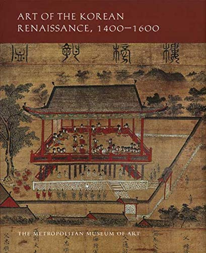 9780300148916: Art of the Korean Renaissance, 1400-1600