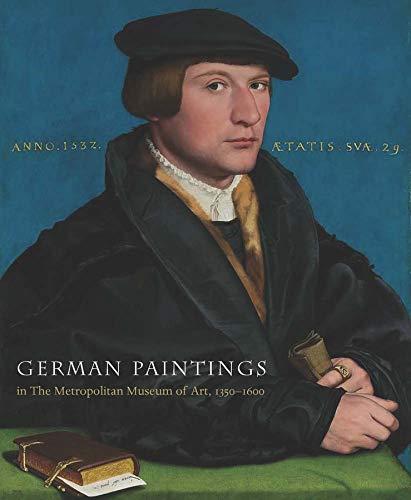 9780300148978: German Paintings in the Metropolitan Museum of Art, 1350-1600