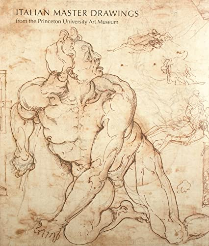 9780300149326: Italian Master Drawings from the Princeton University Art Museum