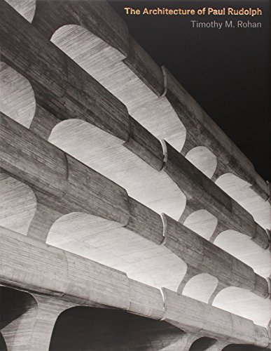 9780300149395: The Architecture of Paul Rudolph