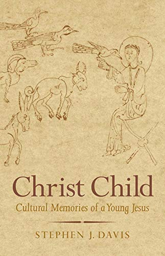 9780300149456: Christ Child: Cultural Memories of a Young Jesus (Synkrisis)