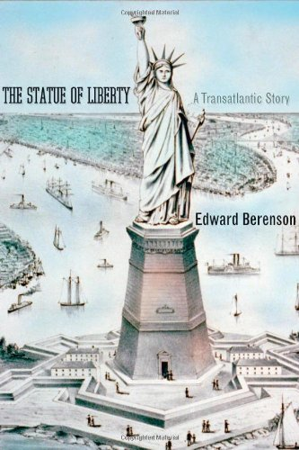 The Statue of Liberty: A Transatlantic Story (Icons of America)