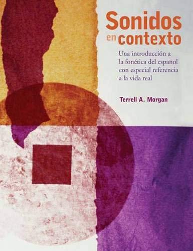 9780300149593: Sonidos en contexto: Una introducción a la fonética del español con especial referencia a la vida real (Spanish Edition)