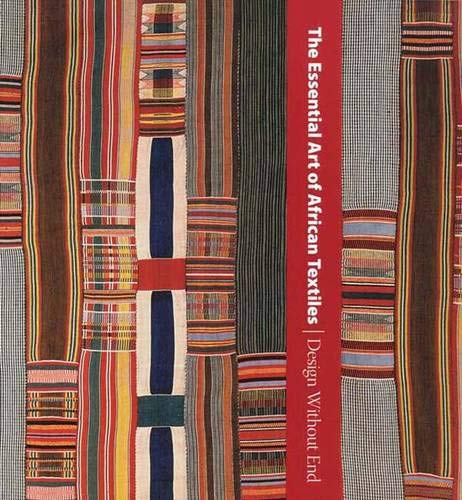 9780300149623: The Essential Art of African Textiles: Design Without End