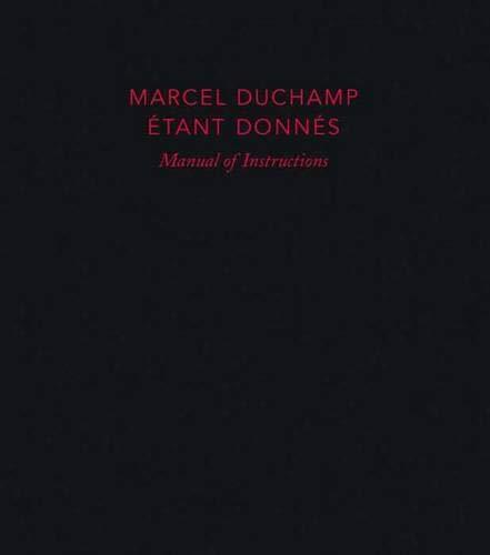 9780300149807: Etant Donnes: Manual of Instructions