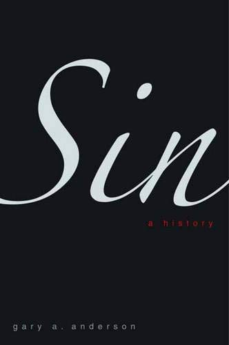9780300149890: Sin: A History