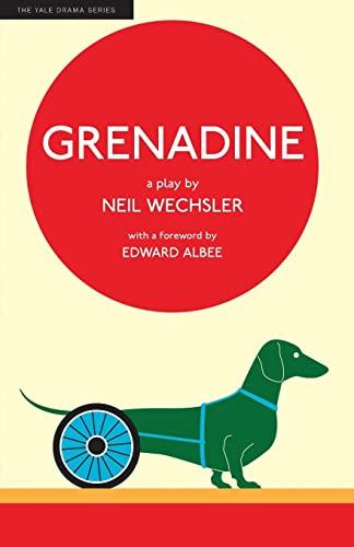 9780300149920: Grenadine (Yale Drama Series)