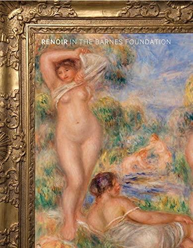 9780300151008: Renoir in the Barnes Foundation