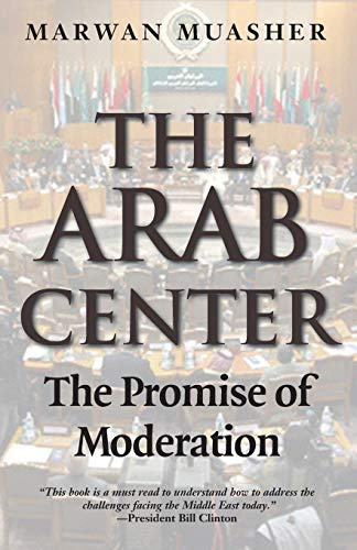 9780300151145: The Arab Center: The Promise of Moderation