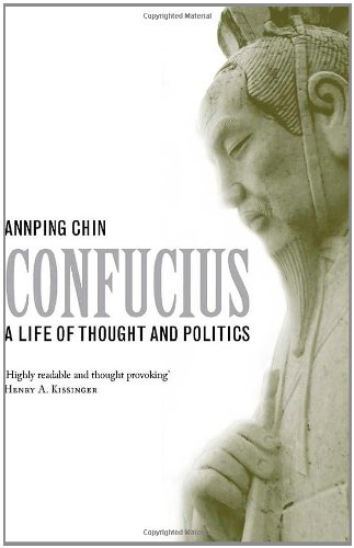 9780300151183: Confucius: A Life of Thought and Politics