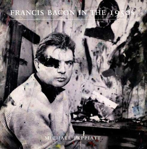 9780300151213: Francis Bacon in the 1950s
