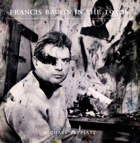Francis Bacon in the 1950s: M Peppiatt