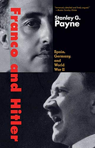 9780300151220: Franco And Hitler: Spain, Germany, and World War II
