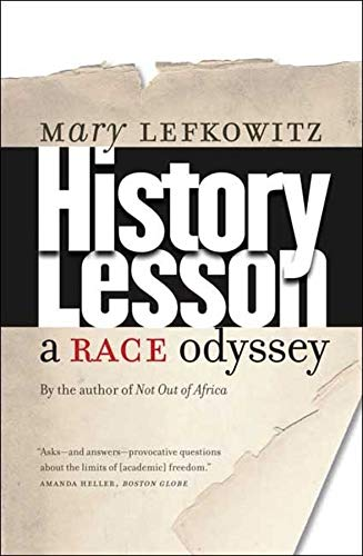 9780300151268: History Lesson: A Race Odyssey