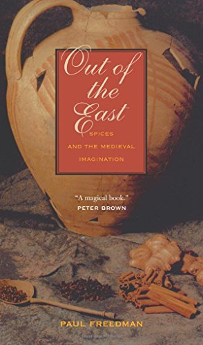 9780300151350: Out of the East: Spices and the Medieval Imagination