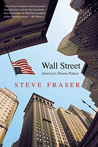 9780300151435: Wall Street: America's Dream Palace (Icons of America)