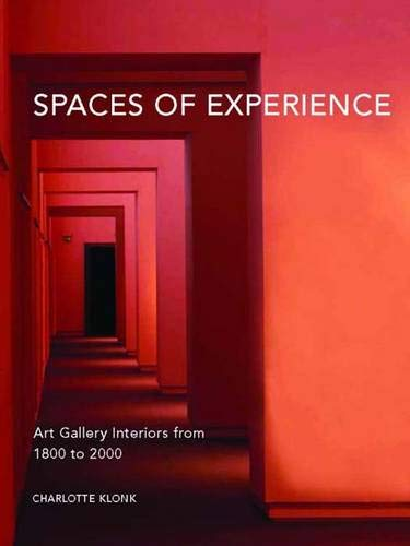 9780300151961: Spaces of Experience: Art Gallery Interiors from 1800 to 2000