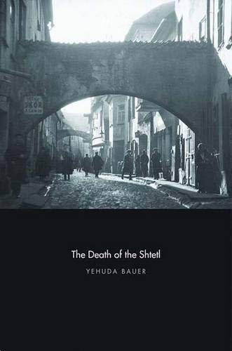 9780300152098: The Death of the Shtetl