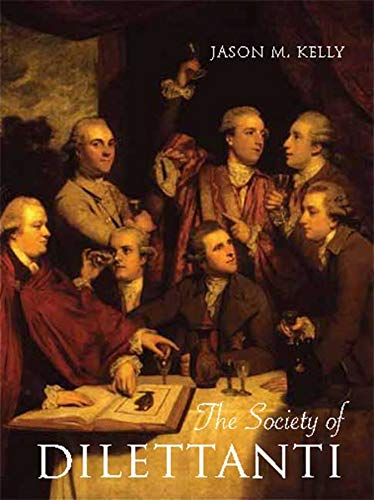 9780300152197: The Society of Dilettanti: Archaeology and Identity in the British Enlightenment