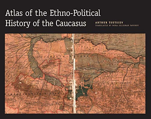 9780300153088: Atlas of the Ethno-political History of the Caucasus (Historical Atlas)
