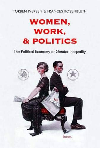 9780300153101: Women, Work, and Politics: The Political Economy of Gender Inequality (The Institution for Social and Policy Studies)