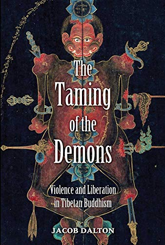 9780300153927: The Taming of the Demons: Violence and Liberation in Tibetan Buddhism
