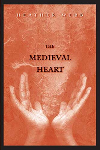 9780300153934: The Medieval Heart