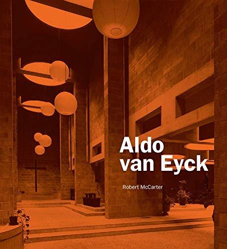 9780300153965: Mccarter, R: Aldo van Eyck