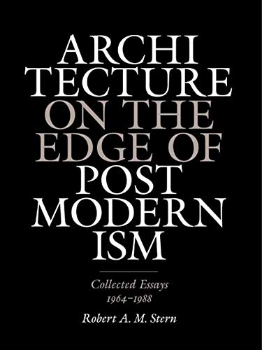 9780300153972: Architecture on the Edge of Postmodernism – Collected Essays 1964–1988