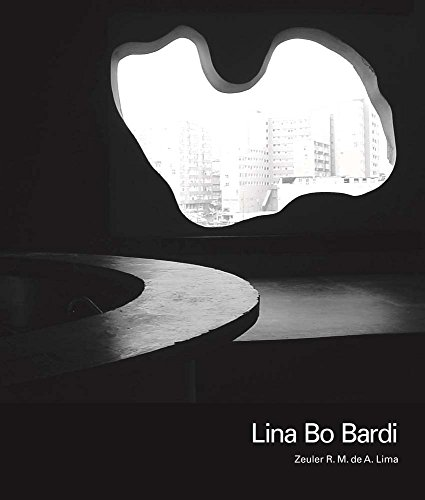 Lina Bo Bardi: Lima, Zeuler R. M. de A.